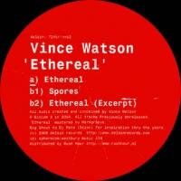 Vince Watson Ethereal