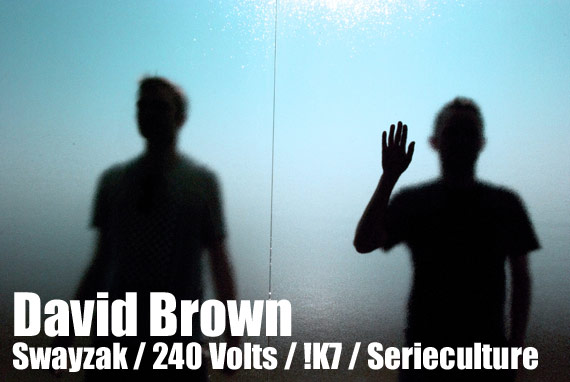 David Brown Swayzak 240 Volts Serieculture !K7