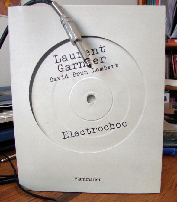 laurent garnier - electrochoc