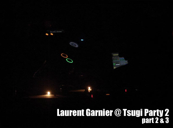 Laurent Garnier Tsugi party