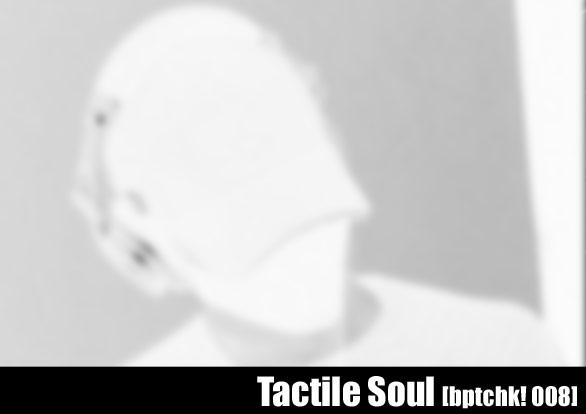 Tactile Soul