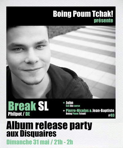 break sl - party poum tchak!